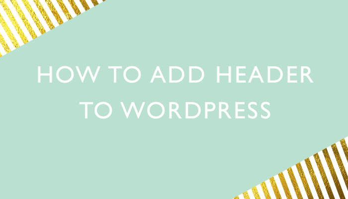 How to add header to wordpress