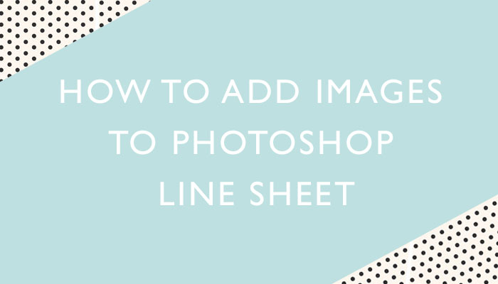 how to create Line Sheet Templates