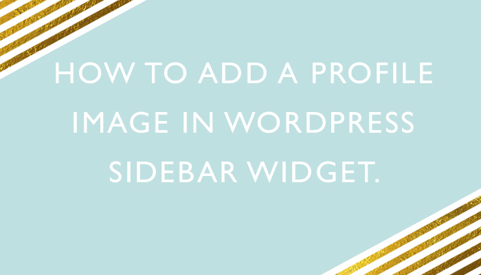 How to Add a Profile Image in WordPress Sidebar Widget
